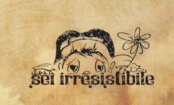 "Печат ""Sei irresistibile"" IT"